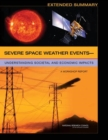 "Severe Space Weather Eventsa¬""Understanding Societal and Economic Impacts : A Workshop Report: Extended Summary - eBook"