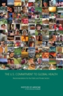 The U.S. Commitment to Global Health : Recommendations for the Public and Private Sectors - eBook