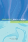 Measures of Health Literacy : Workshop Summary - eBook