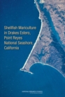 Shellfish Mariculture in Drakes Estero, Point Reyes National Seashore, California - eBook