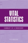 Vital Statistics : Summary of a Workshop - eBook