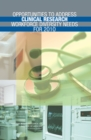 Opportunities to Address Clinical Research Workforce Diversity Needs for 2010 - eBook