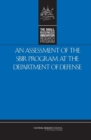 An Assessment of the SBIR Program at the Department of Defense - eBook