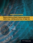 Toward a Universal Radio Frequency System for Special Operations Forces : Abbreviated Version - eBook