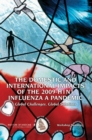 The Domestic and International Impacts of the 2009-H1N1 Influenza A Pandemic : Global Challenges, Global Solutions: Workshop Summary - eBook