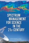 Spectrum Management for Science in the 21st Century - Book
