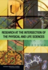 Research at the Intersection of the Physical and Life Sciences - eBook