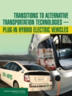 "Transitions to Alternative Transportation Technologiesa¬""Plug-in Hybrid Electric Vehicles - eBook"