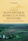 Toward Sustainable Agricultural Systems in the 21st Century - eBook