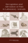 Recognition and Alleviation of Pain in Laboratory Animals - eBook
