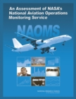 An Assessment of NASA's National Aviation Operations Monitoring Service - eBook