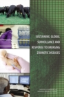 Sustaining Global Surveillance and Response to Emerging Zoonotic Diseases - eBook