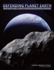 Defending Planet Earth : Near-Earth-Object Surveys and Hazard Mitigation Strategies - eBook