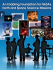 An Enabling Foundation for NASA's Earth and Space Science Missions - eBook