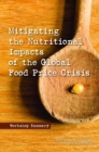 Mitigating the Nutritional Impacts of the Global Food Price Crisis : Workshop Summary - eBook