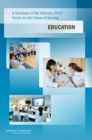 A Summary of the February 2010 Forum on the Future of Nursing : Education - eBook