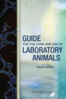 Guide for the Care and Use of Laboratory Animals : Eighth Edition - eBook