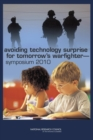 Avoiding Technology Surprise for Tomorrow's Warfighter : Symposium 2010 - eBook