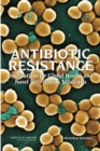 Antibiotic Resistance : Implications for Global Health and Novel Intervention Strategies: Workshop Summary - eBook