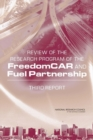 Review of the Research Program of the FreedomCAR and Fuel Partnership : Third Report - Book