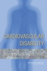 Cardiovascular Disability : Updating the Social Security Listings - eBook