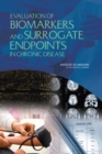 Evaluation of Biomarkers and Surrogate Endpoints in Chronic Disease - eBook