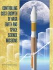 Controlling Cost Growth of NASA Earth and Space Science Missions - eBook
