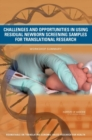 Challenges and Opportunities in Using Residual Newborn Screening Samples for Translational Research : Workshop Summary - eBook