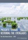 Progress Toward Restoring the Everglades : The Third Biennial Review - 2010 - eBook