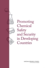 Promoting Chemical Laboratory Safety and Security in Developing Countries - eBook