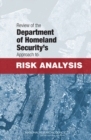 Review of the Department of Homeland Security's Approach to Risk Analysis - eBook