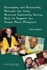 Developing and Evaluating Methods for Using American Community Survey Data to Support the School Meals Programs : Interim Report - eBook