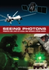 Seeing Photons : Progress and Limits of Visible and Infrared Sensor Arrays - eBook
