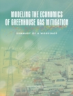 Modeling the Economics of Greenhouse Gas Mitigation : Summary of a Workshop - eBook