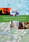 Building Community Disaster Resilience Through Private-Public Collaboration - eBook