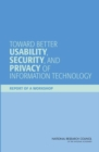 Toward Better Usability, Security, and Privacy of Information Technology : Report of a Workshop - eBook