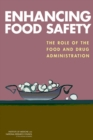 Enhancing Food Safety : The Role of the Food and Drug Administration - eBook