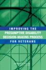 Improving the Presumptive Disability Decision-Making Process for Veterans - eBook