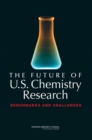 The Future of U.S. Chemistry Research : Benchmarks and Challenges - eBook