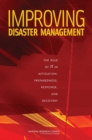 Improving Disaster Management : The Role of IT in Mitigation, Preparedness, Response, and Recovery - eBook