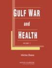 Gulf War and Health : Volume 5: Infectious Diseases - eBook