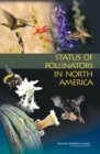 Status of Pollinators in North America - eBook
