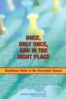 Once, Only Once, and in the Right Place : Residence Rules in the Decennial Census - eBook