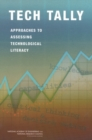 Tech Tally : Approaches to Assessing Technological Literacy - eBook
