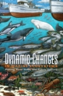 Dynamic Changes in Marine Ecosystems : Fishing, Food Webs, and Future Options - eBook
