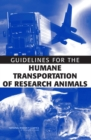Guidelines for the Humane Transportation of Research Animals - eBook