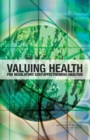 Valuing Health for Regulatory Cost-Effectiveness Analysis - eBook