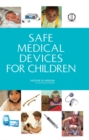 Safe Medical Devices for Children - eBook