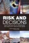 Risk and Decisions About Disposition of Transuranic and High-Level Radioactive Waste - eBook