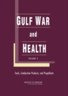 Gulf War and Health : Volume 3: Fuels, Combustion Products, and Propellants - eBook